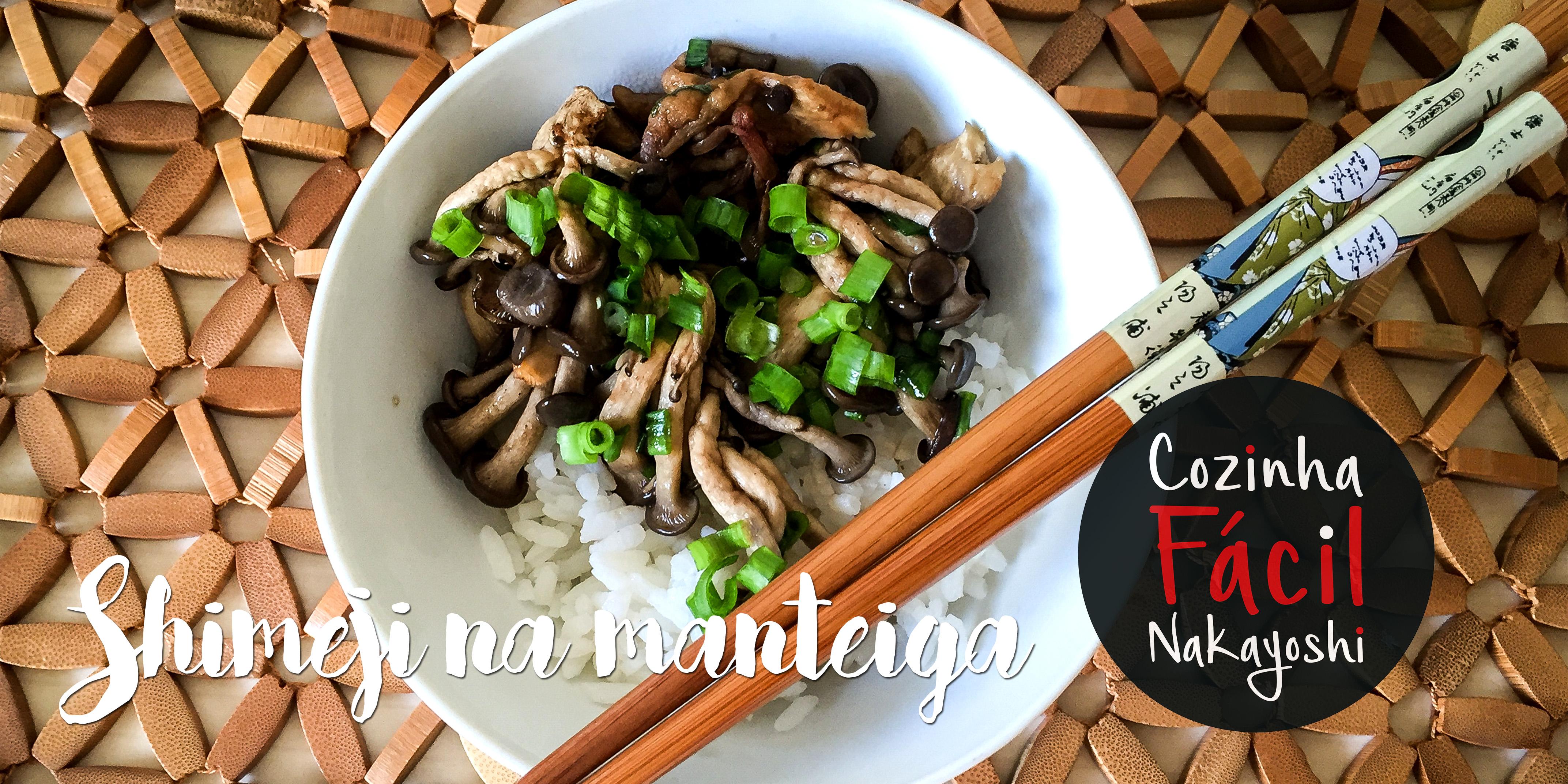 Shimeji na Manteiga | Cozinha Fácil Nakayoshi #1