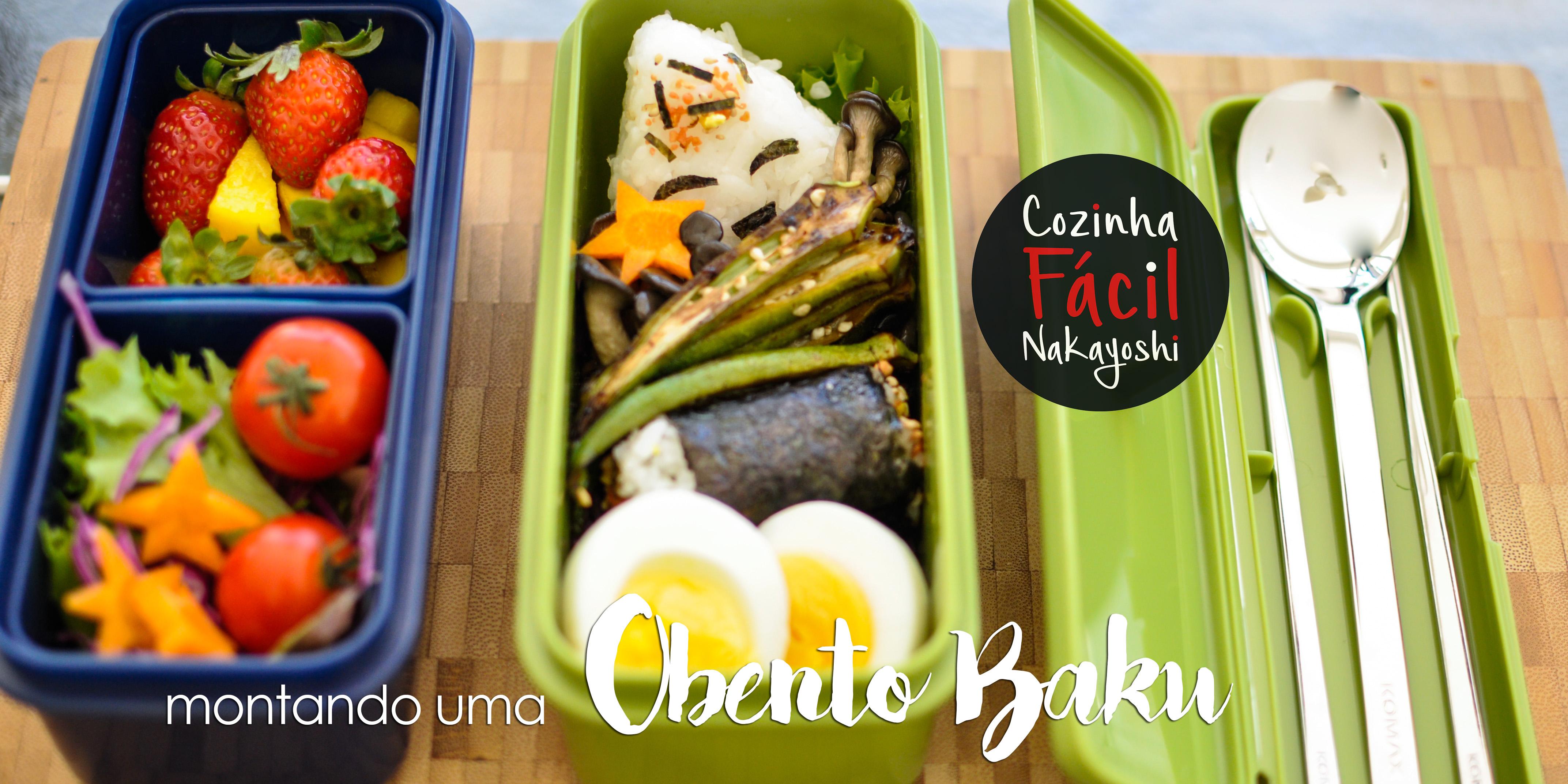 Montando uma Obentô Bako | Cozinha Fácil Nakayoshi #22