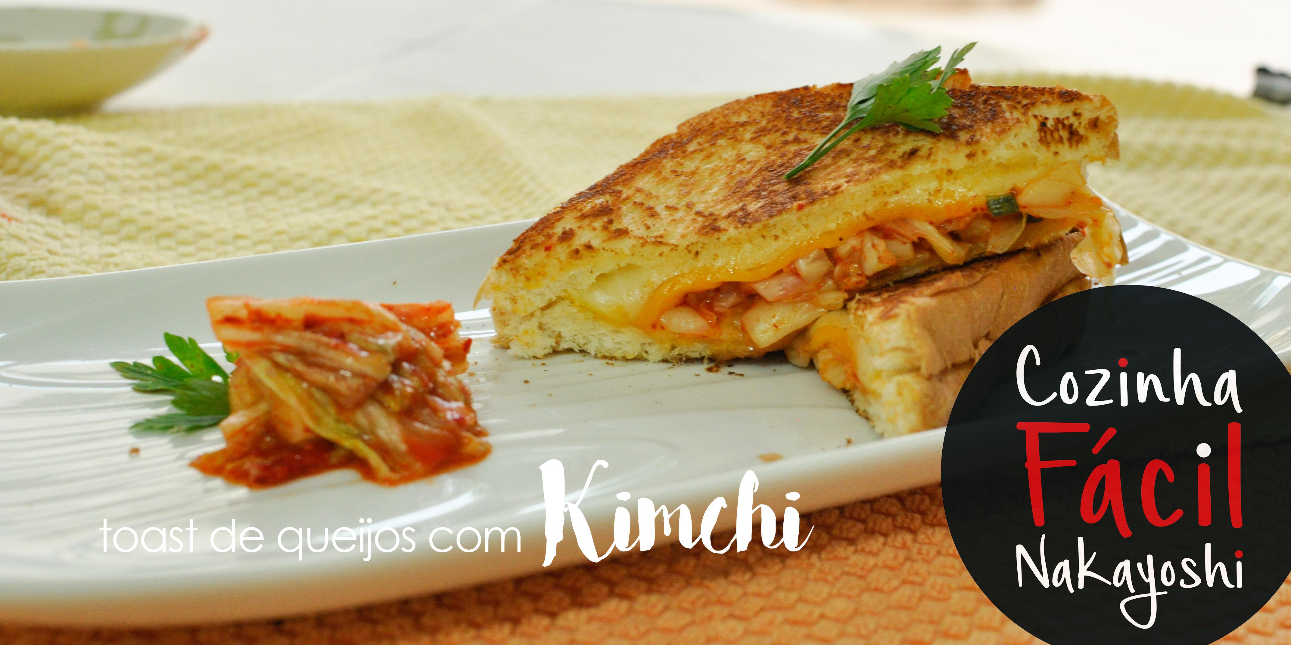 Toast de queijos e Kimchi | Cozinha Fácil Nakayoshi #23