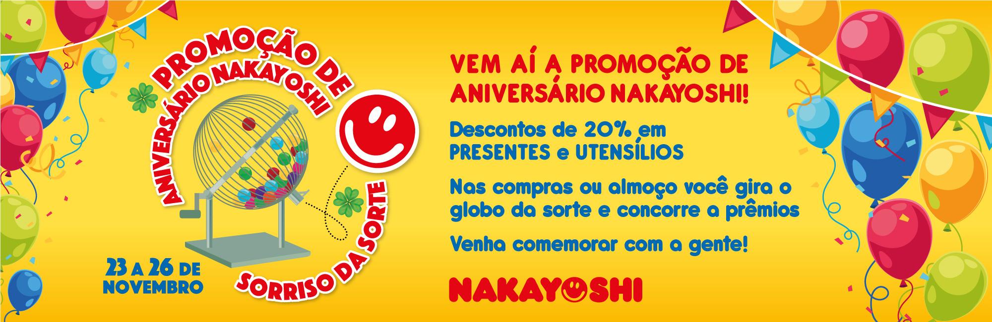PROMOÇÃO DE ANIVERSÁRIO NAKAYOSHI | SORRISO DA SORTE