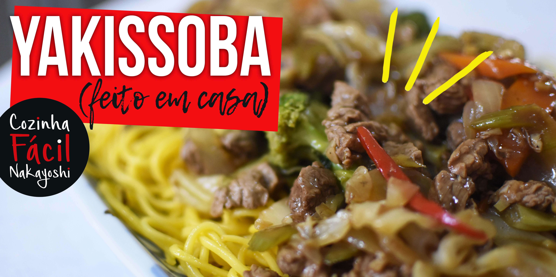 Como fazer Yakissoba em casa? | Cozinha Fácil Nakayoshi #51