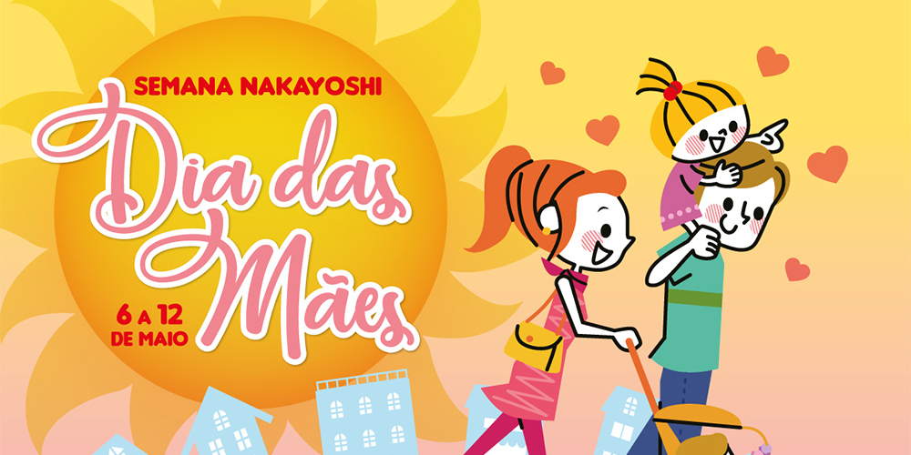 Semana das Mães Nakayoshi | Indaiatuba