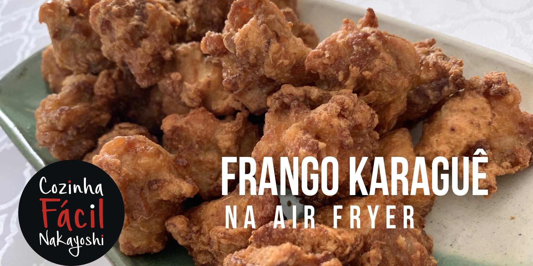 Frango Karaguê na AirFryer