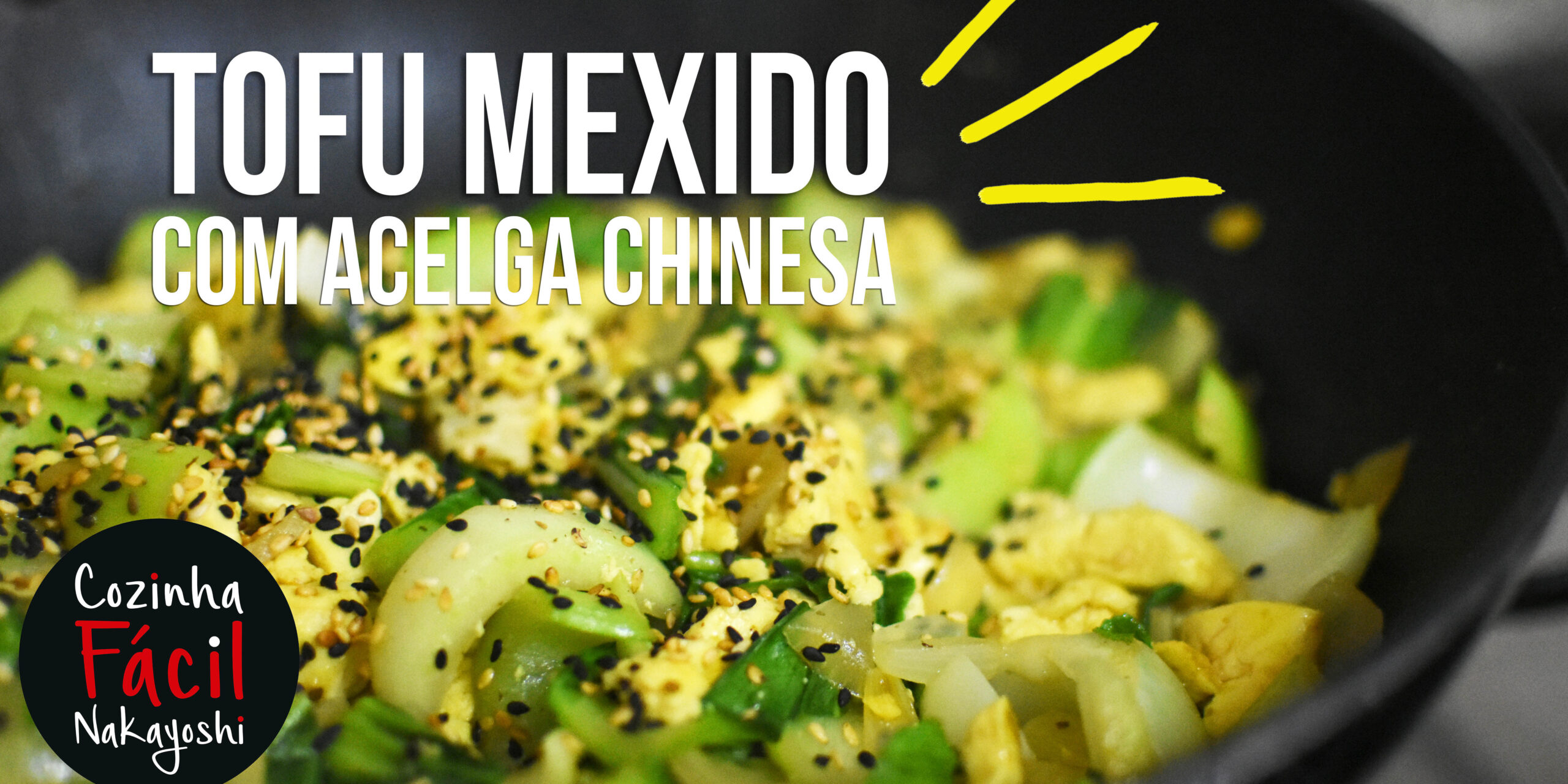 Receita: Tofu Mexido com Acelga Chinesa
